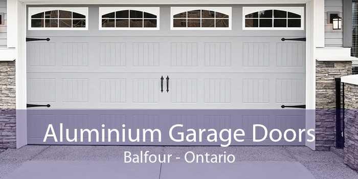 Aluminium Garage Doors Balfour - Ontario