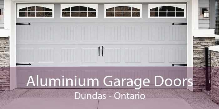 Aluminium Garage Doors Dundas - Ontario