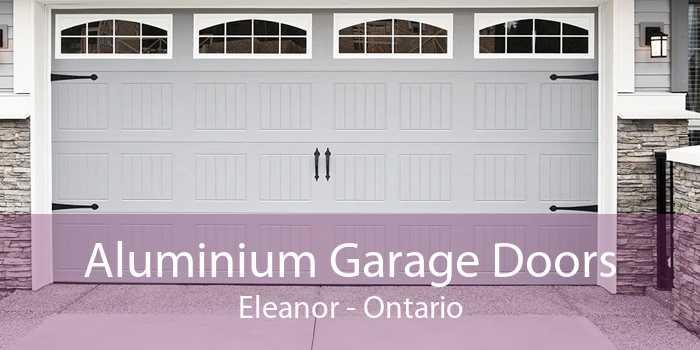 Aluminium Garage Doors Eleanor - Ontario