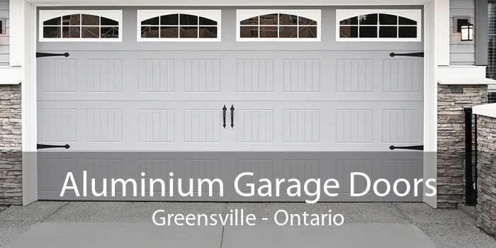 Aluminium Garage Doors Greensville - Ontario