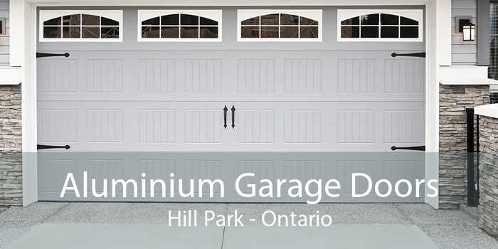 Aluminium Garage Doors Hill Park - Ontario