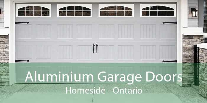 Aluminium Garage Doors Homeside - Ontario