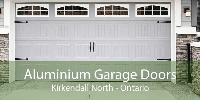 Aluminium Garage Doors Kirkendall North - Ontario