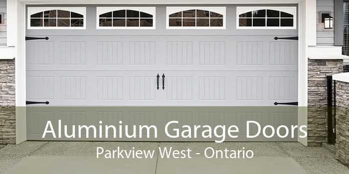 Aluminium Garage Doors Parkview West - Ontario