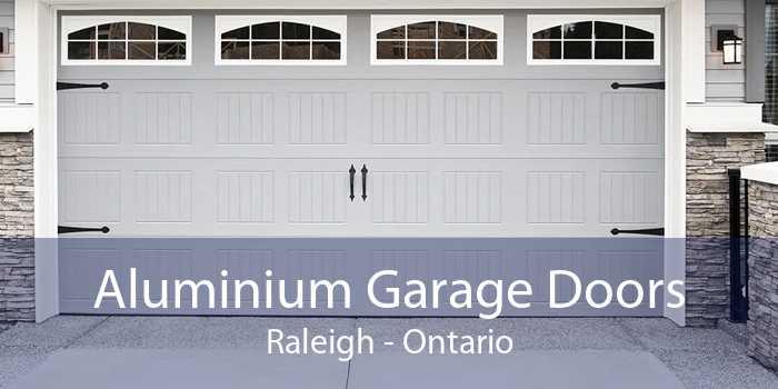Aluminium Garage Doors Raleigh - Ontario