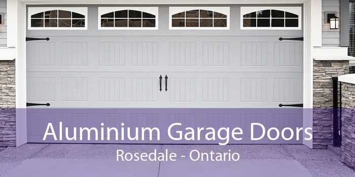 Aluminium Garage Doors Rosedale - Ontario