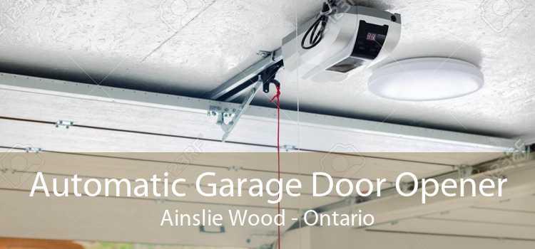 Automatic Garage Door Opener Ainslie Wood - Ontario