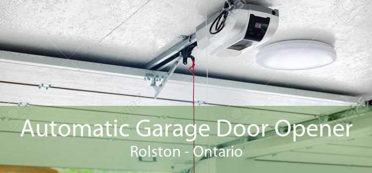 Automatic Garage Door Opener Rolston - Ontario