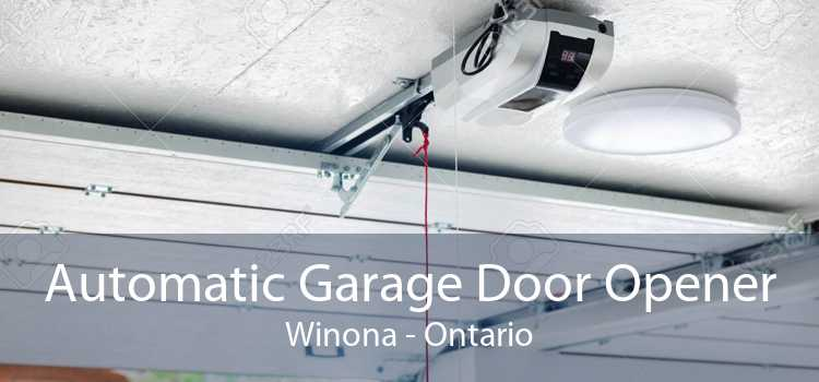 Automatic Garage Door Opener Winona - Ontario