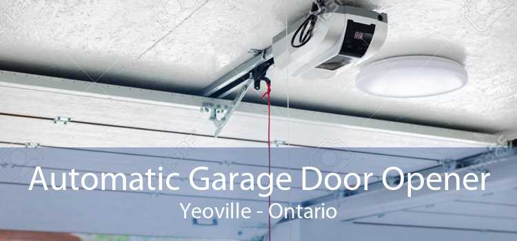 Automatic Garage Door Opener Yeoville - Ontario