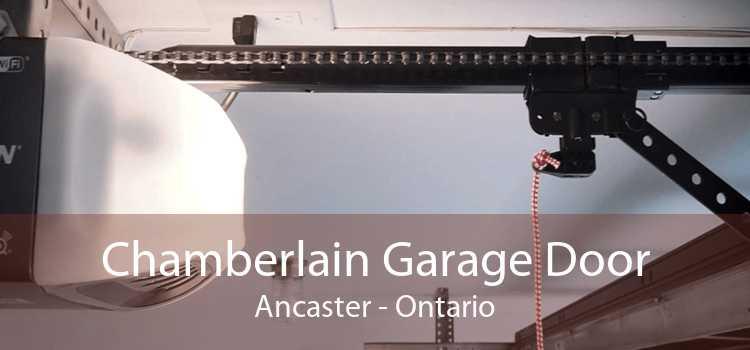 Chamberlain Garage Door Ancaster - Ontario