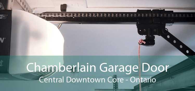 Chamberlain Garage Door Central Downtown Core - Ontario