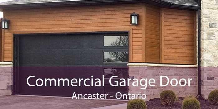 Commercial Garage Door Ancaster - Ontario