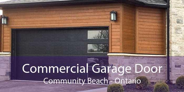 Commercial Garage Door Community Beach - Ontario