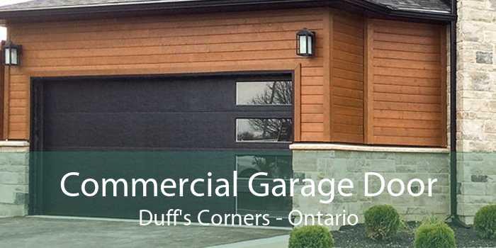Commercial Garage Door Duff's Corners - Ontario