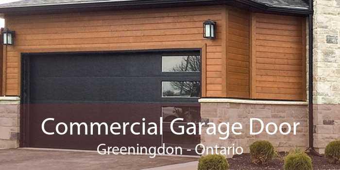 Commercial Garage Door Greeningdon - Ontario