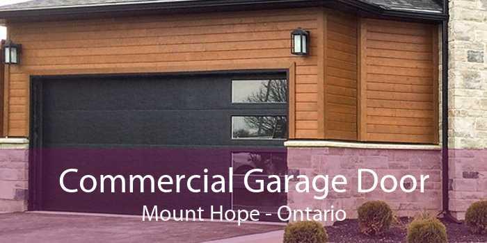 Commercial Garage Door Mount Hope - Ontario