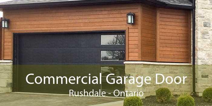 Commercial Garage Door Rushdale - Ontario