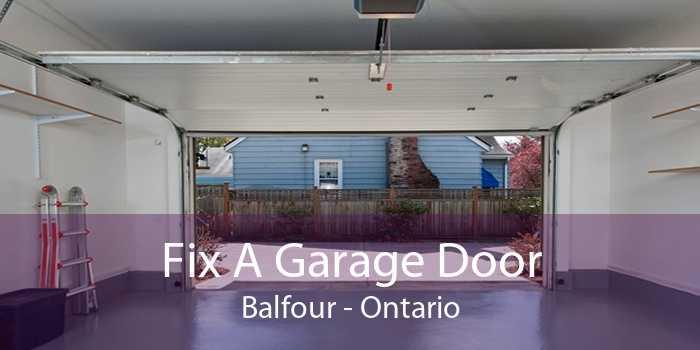 Fix A Garage Door Balfour - Ontario
