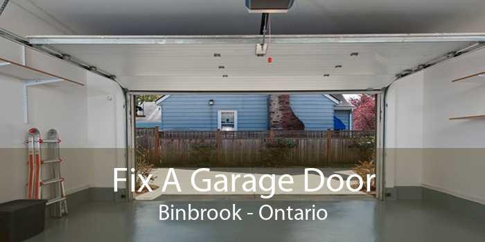 Fix A Garage Door Binbrook - Ontario