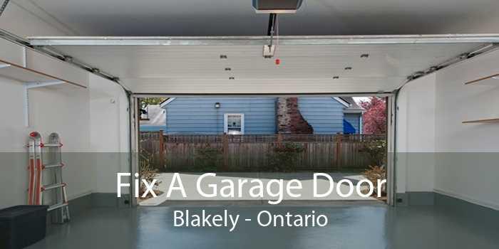 Fix A Garage Door Blakely - Ontario