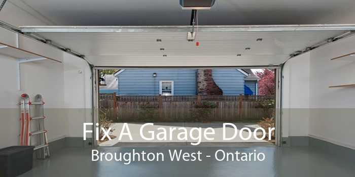Fix A Garage Door Broughton West - Ontario