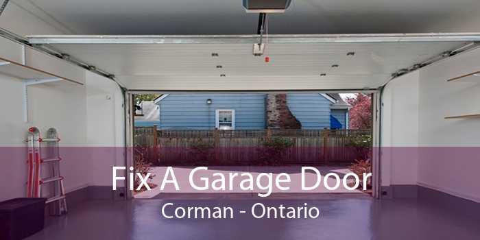 Fix A Garage Door Corman - Ontario