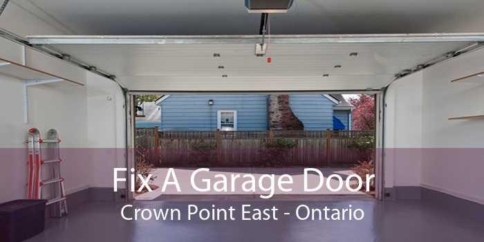 Fix A Garage Door Crown Point East - Ontario