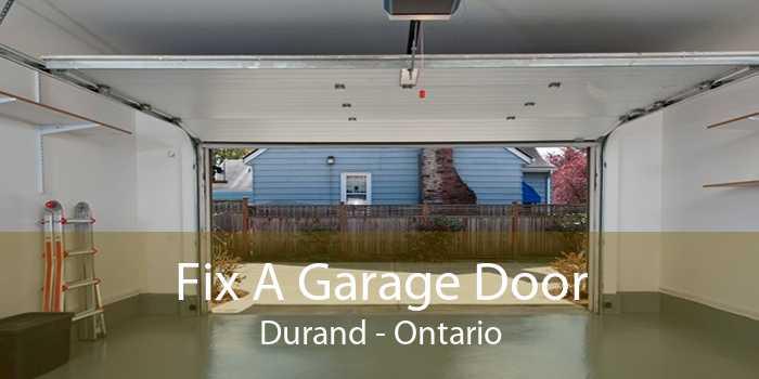 Fix A Garage Door Durand - Ontario