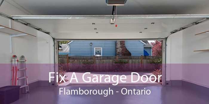 Fix A Garage Door Flamborough - Ontario