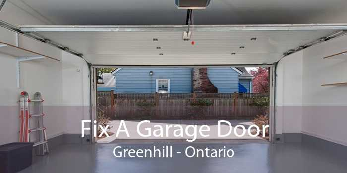 Fix A Garage Door Greenhill - Ontario