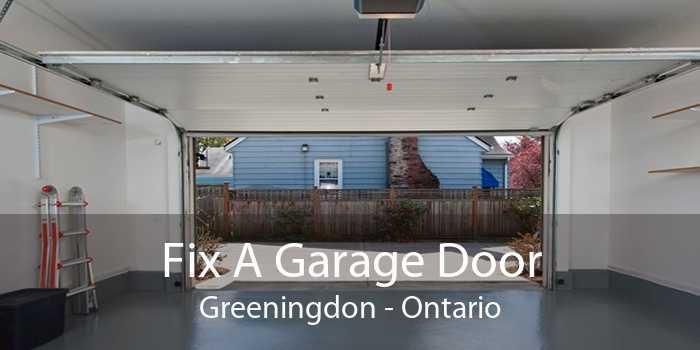 Fix A Garage Door Greeningdon - Ontario