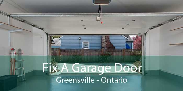 Fix A Garage Door Greensville - Ontario