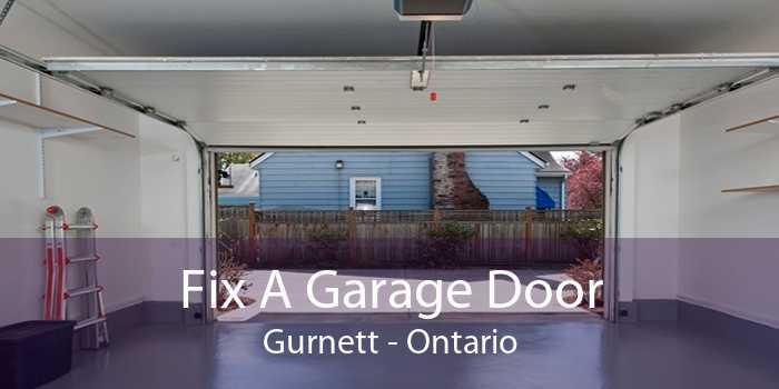 Fix A Garage Door Gurnett - Ontario