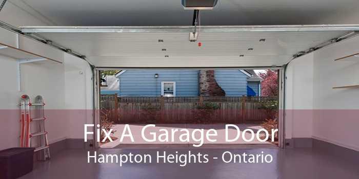 Fix A Garage Door Hampton Heights - Ontario