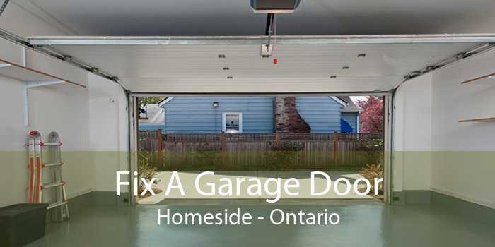 Fix A Garage Door Homeside - Ontario