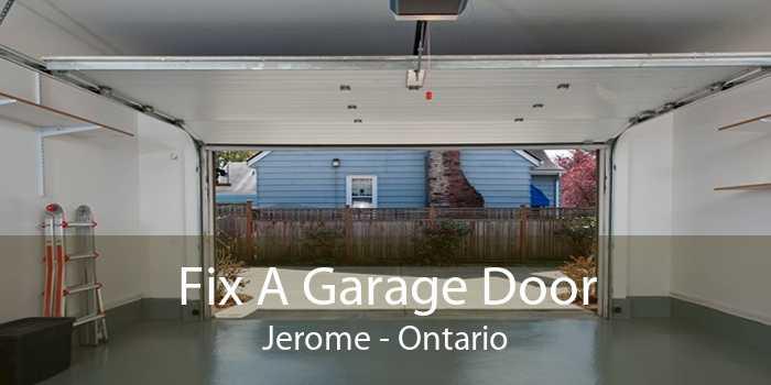 Fix A Garage Door Jerome - Ontario