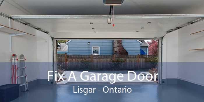 Fix A Garage Door Lisgar - Ontario