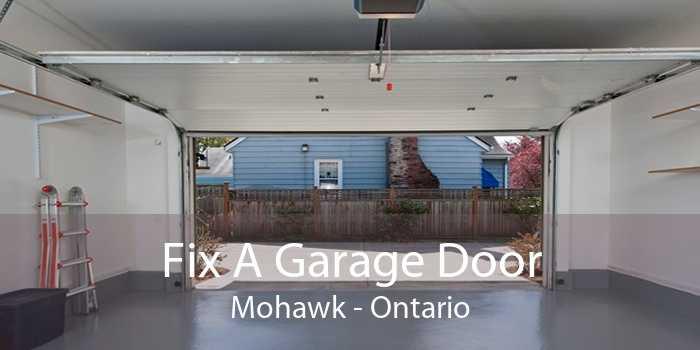 Fix A Garage Door Mohawk - Ontario