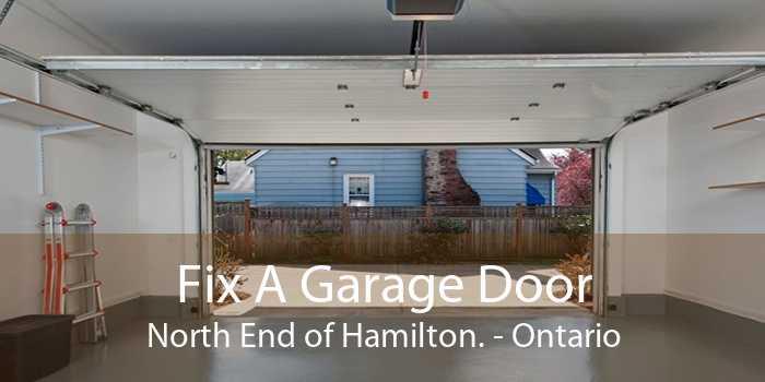 Fix A Garage Door North End of Hamilton. - Ontario