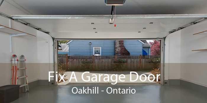 Fix A Garage Door Oakhill - Ontario