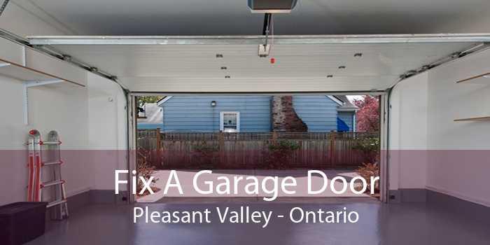 Fix A Garage Door Pleasant Valley - Ontario