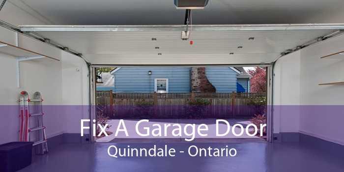 Fix A Garage Door Quinndale - Ontario