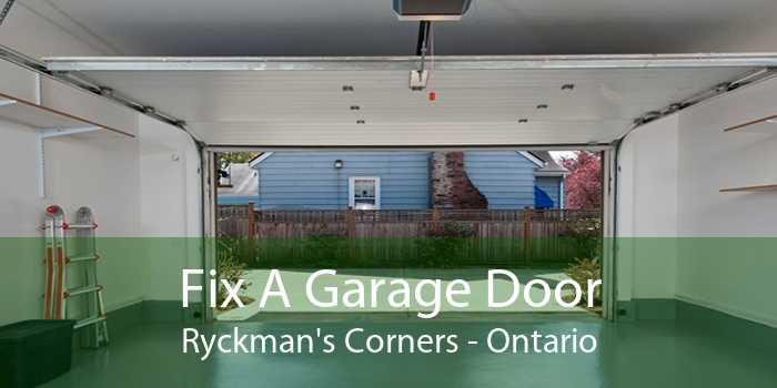 Fix A Garage Door Ryckman's Corners - Ontario