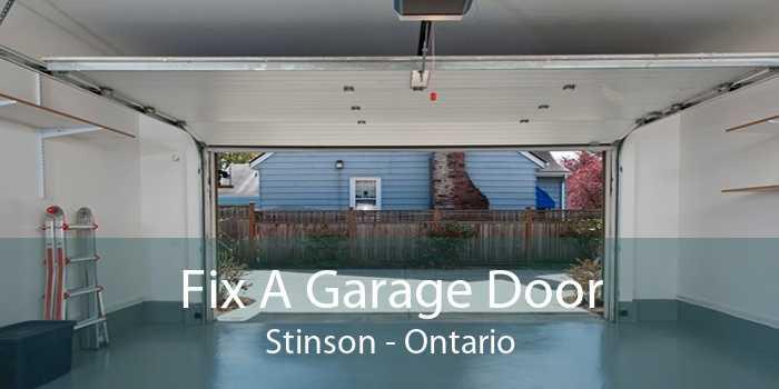 Fix A Garage Door Stinson - Ontario