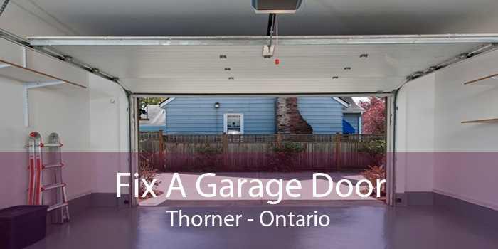 Fix A Garage Door Thorner - Ontario