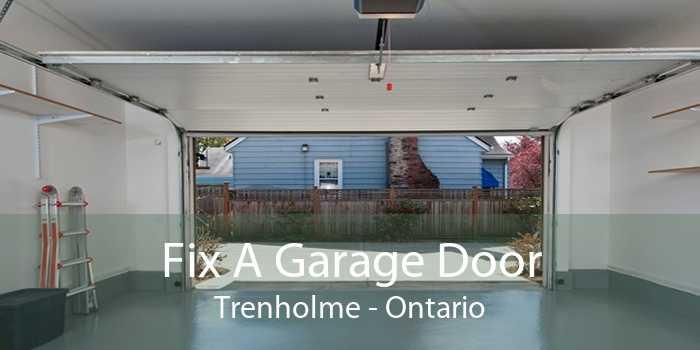Fix A Garage Door Trenholme - Ontario