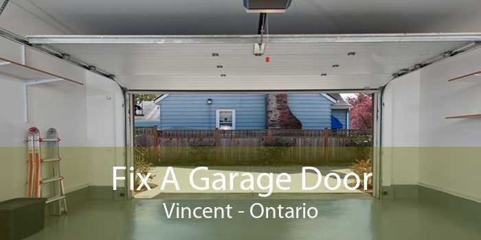 Fix A Garage Door Vincent - Ontario