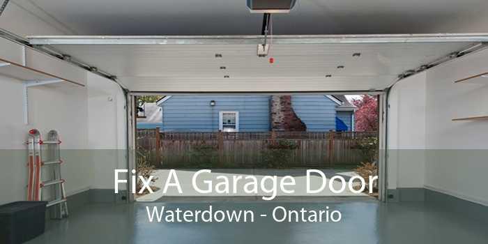 Fix A Garage Door Waterdown - Ontario