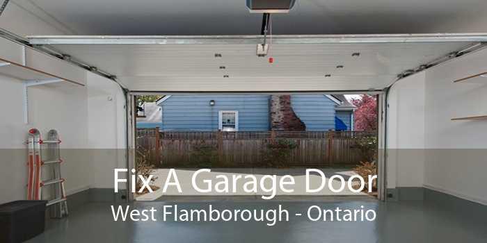 Fix A Garage Door West Flamborough - Ontario